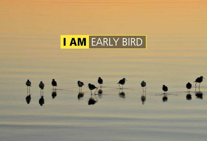 I AM Early bird