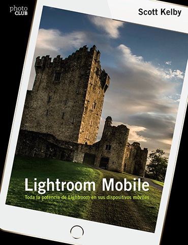 Lightroom Mobile | Scott Kelby